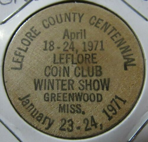 1971 Leflore County Centennial Greenwood, MS Wooden Nickel - Token Mississippi