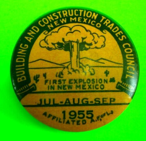 NEW MEXICO 1st Nuclear Explosion Building & Construction Council 1955 AF of L