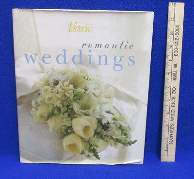 Romantic Wedding Ideas (Romantic Weddings Book Victoria Bridal Ideas Decor Venues Flowers Party)