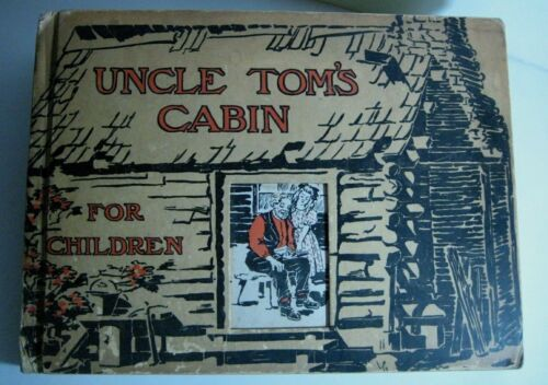 VERY RARE ❤️ UNCLE TOMS CABIN 4 CHILDREN_STOWE_SLAVERY_HELPED TO START CIVIL WAR