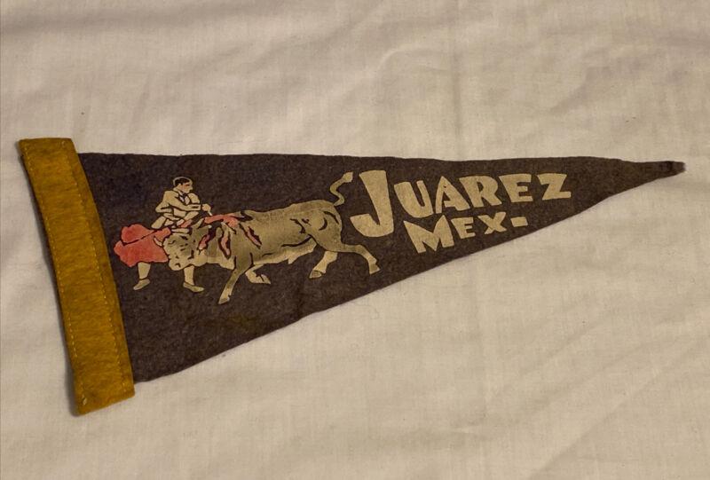 "Vintage Juarex Mexico Felt Pennant Flag Banner Souvenir 11.5"""
