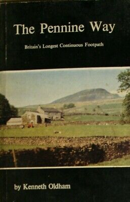 Pennine Way: Britain's Longest Continuous Footpath, Oldham, Kenneth, Very Good B