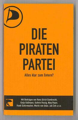 Friederike Schilbach (Hrsg.): Die Piratenpartei: Alles klar zum Entern?