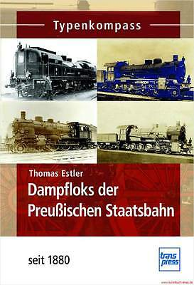 Fachbuch Dampfloks der Preußischen Staatsbahn seit 1880, toller Überblick, NEU