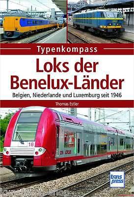 Fachbuch Loks der Benelux-Länder, Belgien Niederlande Luxemburg seit 1946 OVP