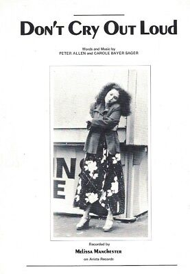 Don't Cry Out Loud - Peter Allen & Carole Bayer Sager / M Manchester Sheet