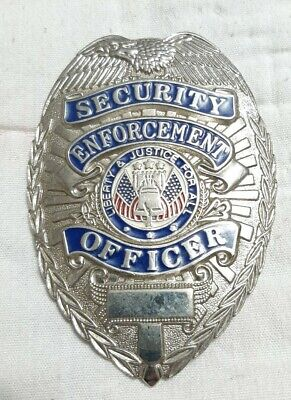 Security Enforcement Officer Metal Badge Liberty Justice For All Y1