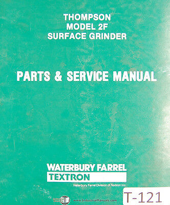 Thompson Model 2f Surface Grinder Parts And Service Manual 1976