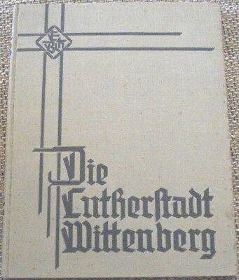 Lutherstadt Wittenberg Sachsen-Anhalt Kunstdrucke Reformation Heimatkunde L