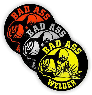 3 Bad Ass Welder Funny Hard Hat Stickers Welding Helmet Decals Mig Tig Weld
