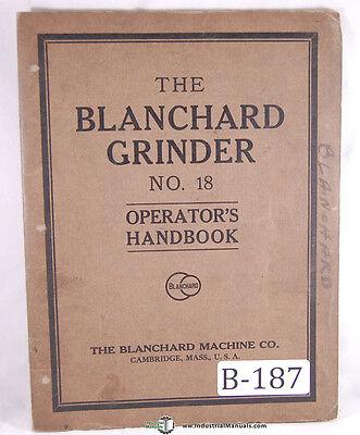 Blanchard 18 Grinder Operations Manual