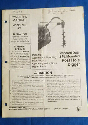 1991 Standard Duty 3 Point Mounted Post Hole Digger Owners Manual By Worksaver