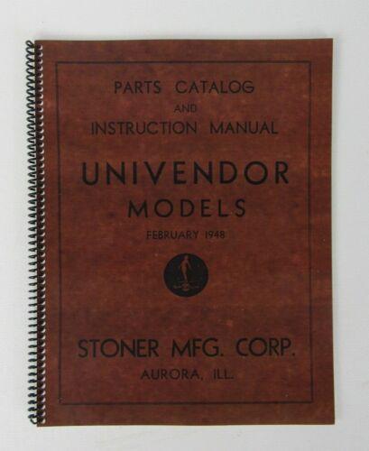 Stoner Mfg 1948 Univendor Model Vending Machine Part Instruction Manual, Reprint