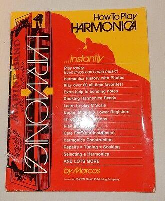 How To Play Harmonica - How to Play Harmonica by Marcos (1986, Paperback) also Repairs Tuning Soaking