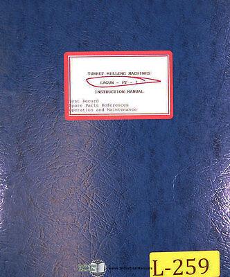Lagun Ft1 Milling Operations Maintenance Setup Parts Lists Manual 1973