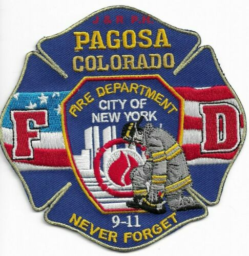 """*NEW* Pagosa 9-11 Tribute """"Never Forget"""", CO (4.5"""" x 4.5"""" new style)  fire patch"""