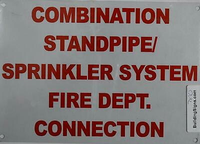 Combination Standpipe Sprinkler System Fire Department Connection Sign 7x10