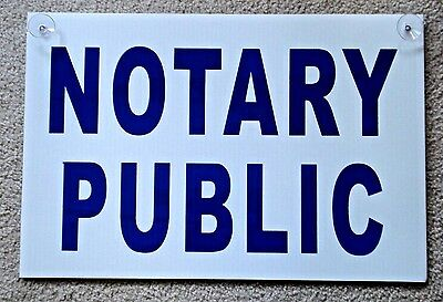 Notary Public Coroplast Sign With Suction Cups 12x18 Blue On White