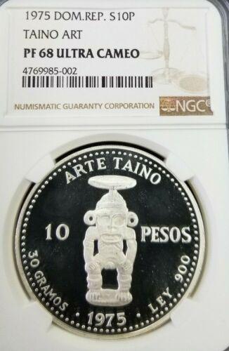 1975 DOMINICAN REPUBLIC SILVER 10 PESOS S10P TAINO ART NGC PF 68 ULTRA CAMEO