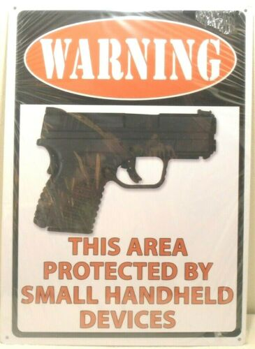 """NEW METAL SIGN WARNING THIS AREA PROTECTED BY SMALL HANDHELD DEVICE 12"""" X 16.75"""""""