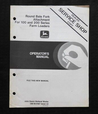 Genuine John Deere Round Bale Fork Attachment For 100 200 Loader Operator Manual