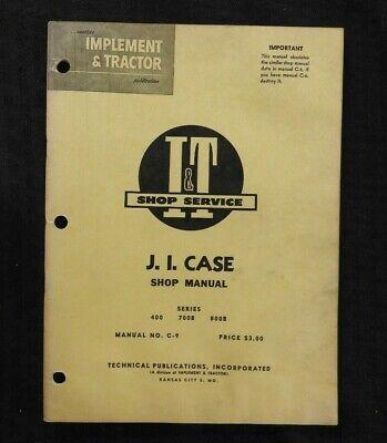 1960 Case 400 700b 800b Tractor I T Shop Manual Good Shape