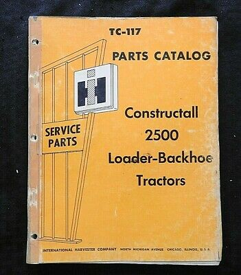 Genuine 1966 International 2500 Constructall Backhoe Loader Tractor Parts Manual