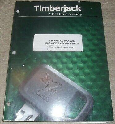 John Deere 848g 660d Timberjack Skidder Technical Service Repair Manual Tm2249