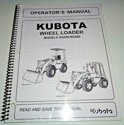 Kubota R420s R520s Wheel Loader Backhoe Operators Owners Manual Oem 803