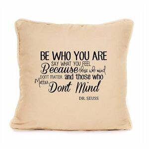 Dr Seuss Inspired Cotton Cushion Be Who You Are Inspirational Life Quote Gift