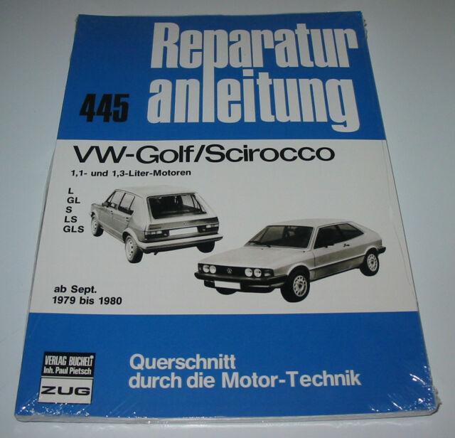 Reparaturanleitung VW Golf I Typ 17 L GL S LS GLS Scirocco I Typ 53 ab 1979-1980