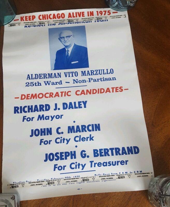 Chicago 1975 Vito Marzullo Political Campaign Poster Democratic Richard J. Daley