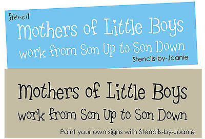 Stencil Mothers Little Boys Son Up Down Primitive Signs