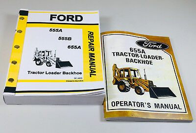 Ford 655a Tractor Loader Backhoe Owners Operators Service Repair Shop Manuals