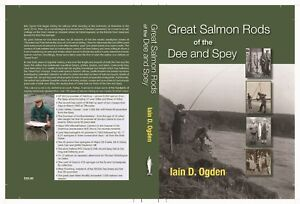 Salmon fishing book, River Dee, River Spey, historical great anglingcharacters