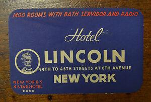 ETICHETTA DA VALIGIA HOTEL LINCOLN NEW YORK D' EPOCA - Italia - L'oggetto può essere restituito - Italia