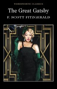 The Great Gatsby by F. Scott Fitzgerald Wordsworth Classics Paperback Book New
