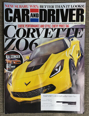Car And Driver Magazine March 2014- Corvette ZO6, Kia Stinger, Subaru WRX Car And Driver Wrx