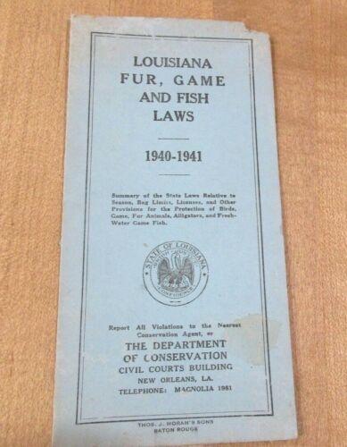 Vintage 1940 1941 Louisiana Fur Game & Fish  regulations laws    >