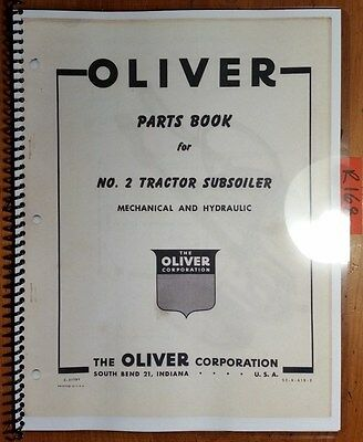 Oliver No. 2 Tractor Subsoiler Mechanical Hydraulic Parts Book Catalog Manual