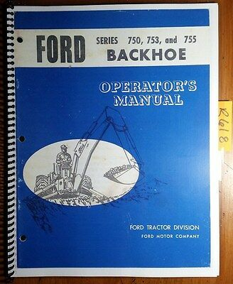 Ford 750 753 755 10 13 15 Backhoe 1966- For 3500-4500 Tractor Operator Manual