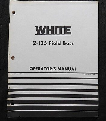 Genuine White 2-135 Field Boss Tractor Operators Manual Very Nice Shape
