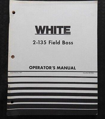 Genuine White 2-135 Field Boss Tractor Operators Manual Very Nice Shape