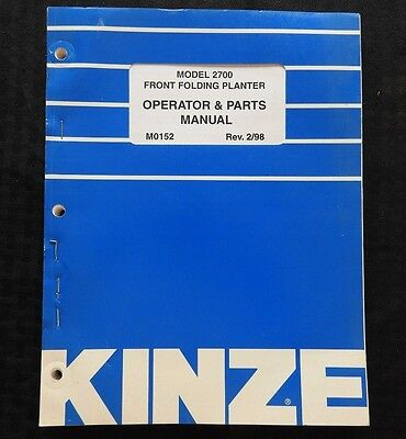 Kinze Model 2700 Front Foldng Planter Operator Parts Catalog Manual Nice