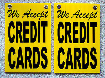 2 We Accept Credit Cards Coroplast Signs With Grommets 8x12