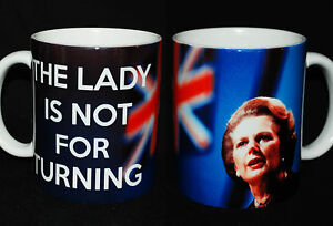 BRAND NEW MARGARET THATCHER THE LADY IS NOT FOR TURNING GIFT MUG