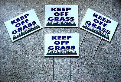 4 Keep Off Grass 8x12 Plastic Coroplast Signs With Stakes New