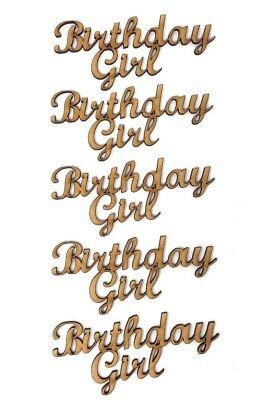 Birthday Girl Wooden MDF Craft Wording, Birthday Girl quote Boy Birthday ideas - Girl Birthday Ideas