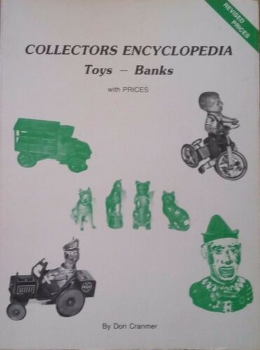 TOY BANK ENCYCLOPEDIA VALUE GUIDE COLLECTOR