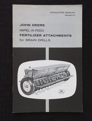 GENUINE 1967 JOHN DEERE IMPEL-R-FEED FERTILIZER ATTACHMENTS OPERATORS MANUAL